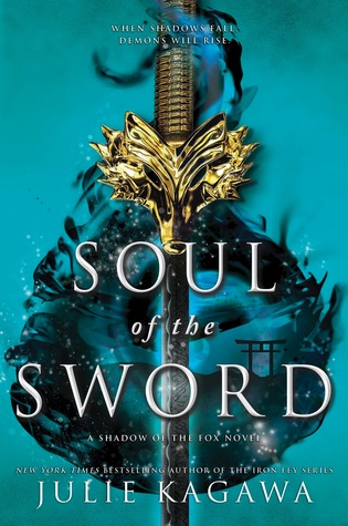 Soul of the Sword by Julie Kagawa | ARC Book Review
