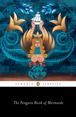 The Penguin Book of Mermaids Cover