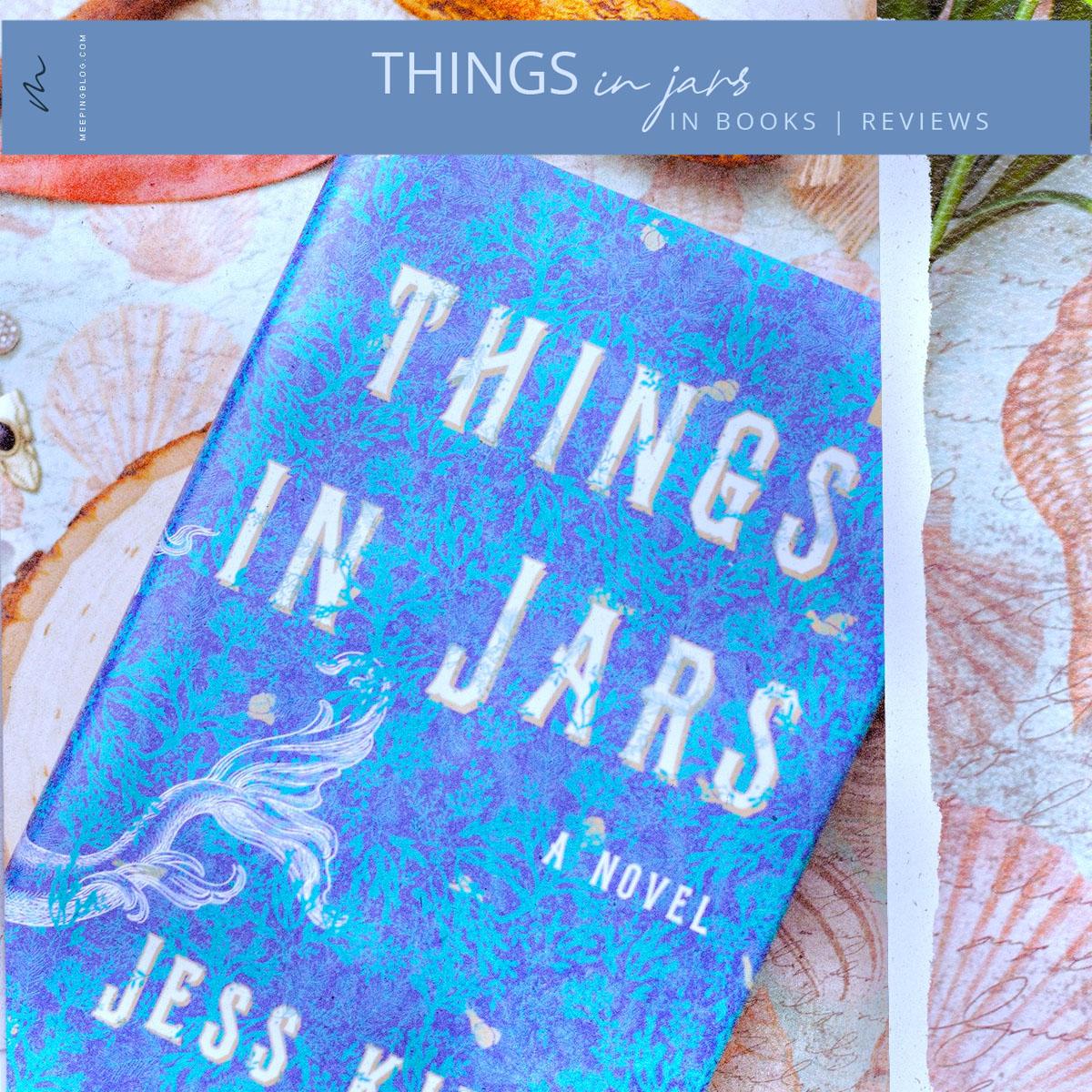 Things in Jars | in Book Reviews